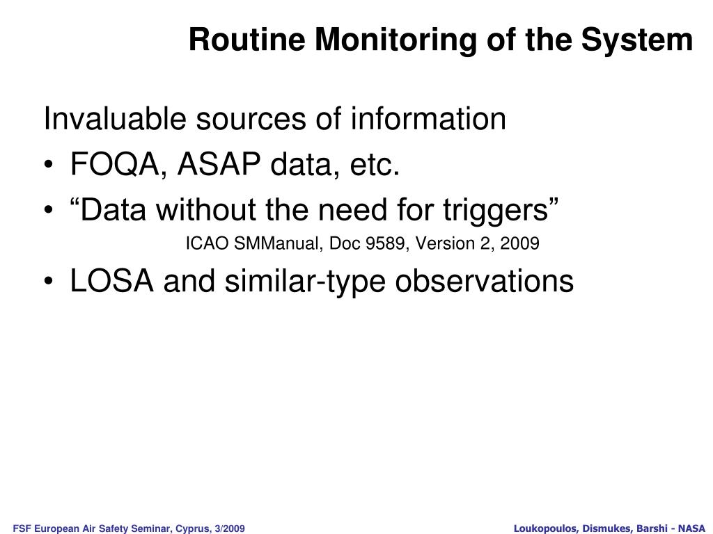 Routine Monitoring of the System