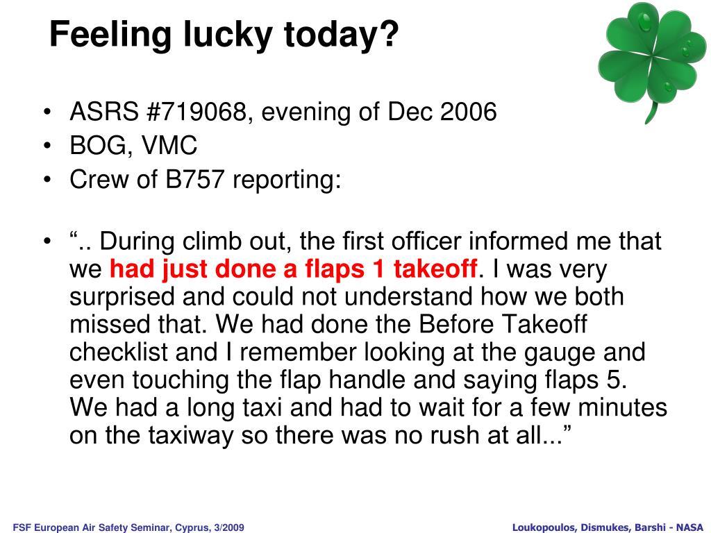Feeling lucky today?