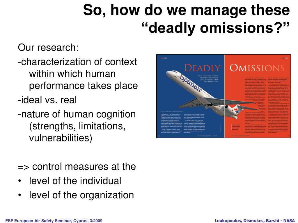 "So, how do we manage these                                  ""deadly omissions?"""