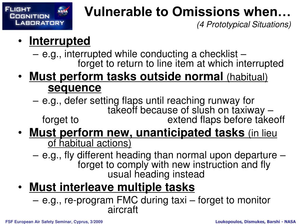 Vulnerable to Omissions when…