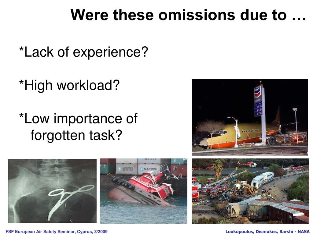 Were these omissions due to …