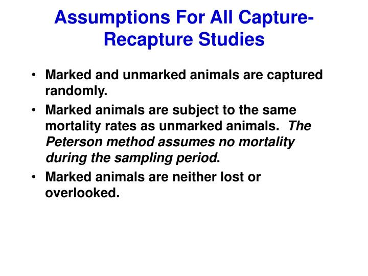 Assumptions For All Capture-Recapture Studies