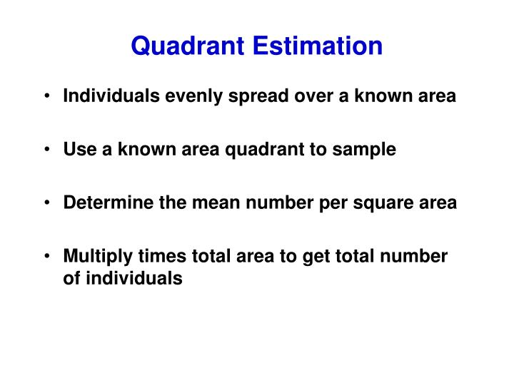 Quadrant Estimation