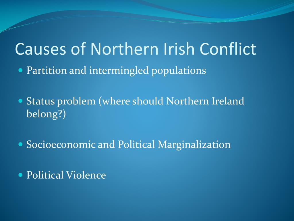 Causes of Northern Irish Conflict