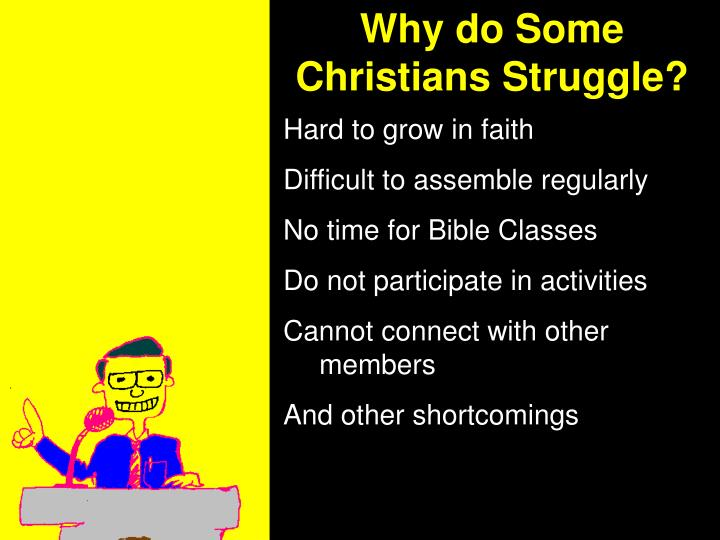 Why do Some Christians Struggle?