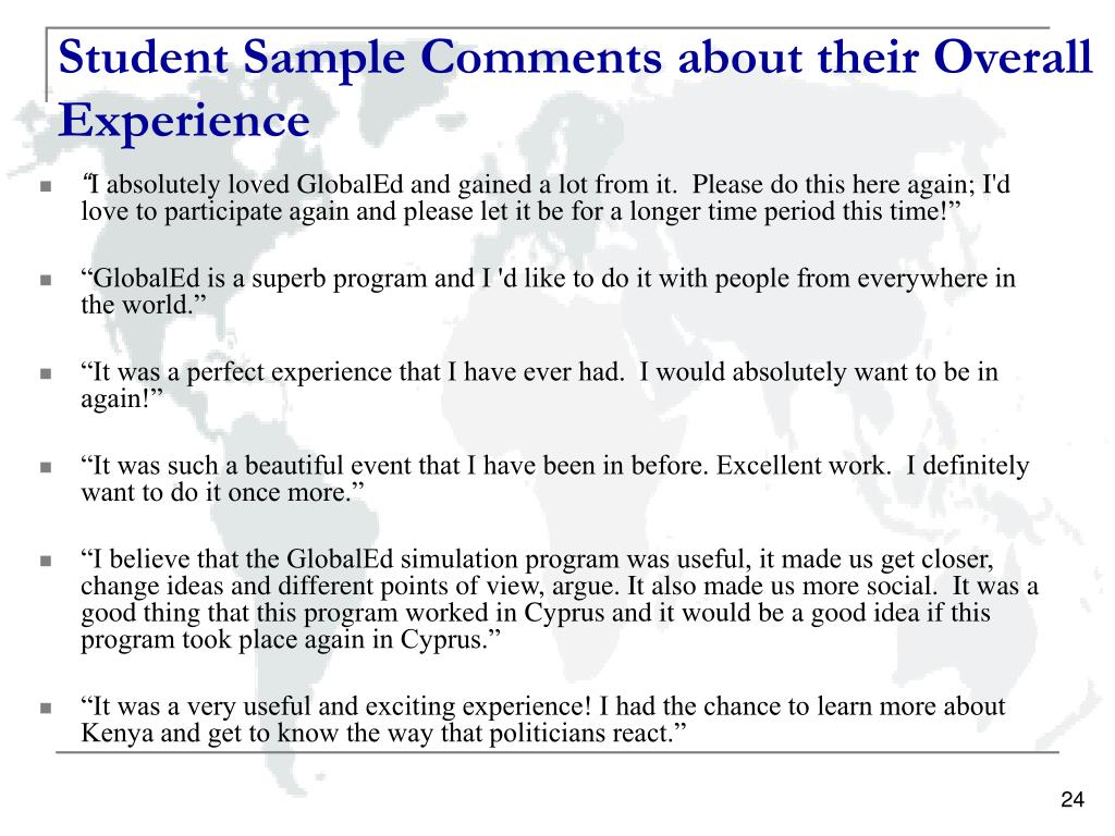 Student Sample Comments about their Overall Experience