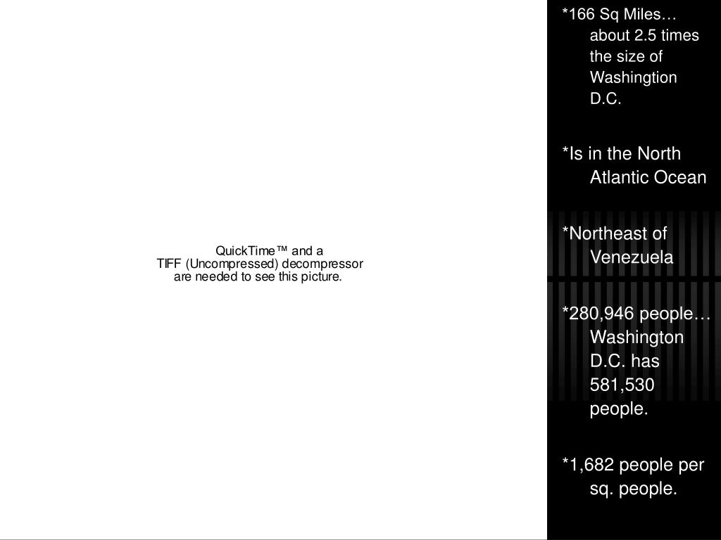 *166 Sq Miles… about 2.5 times the size of Washingtion D.C.