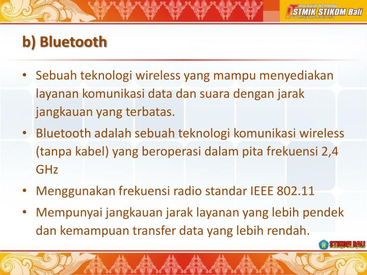 b) Bluetooth