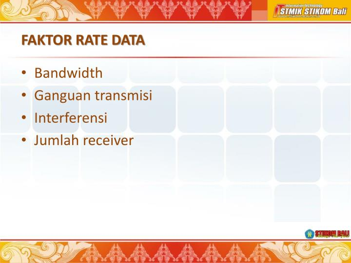 FAKTOR RATE DATA