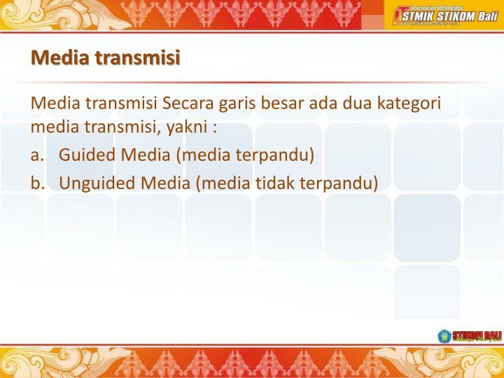 Media transmisi