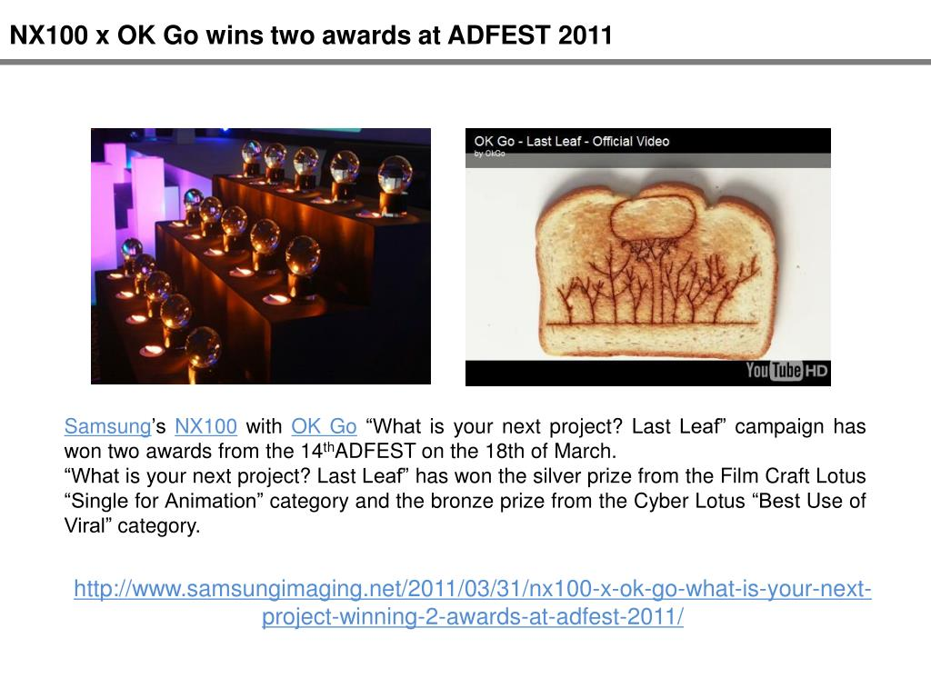NX100 x OK Go wins two awards at ADFEST 2011