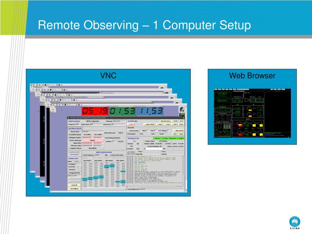 Remote Observing – 1 Computer Setup