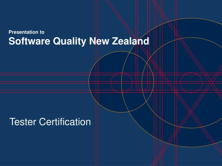 Presentation to software quality new zealand