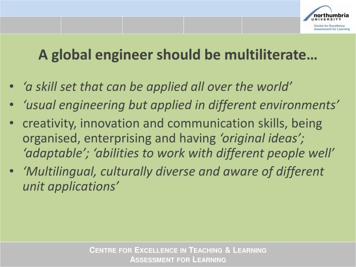 A global engineer should be multiliterate…