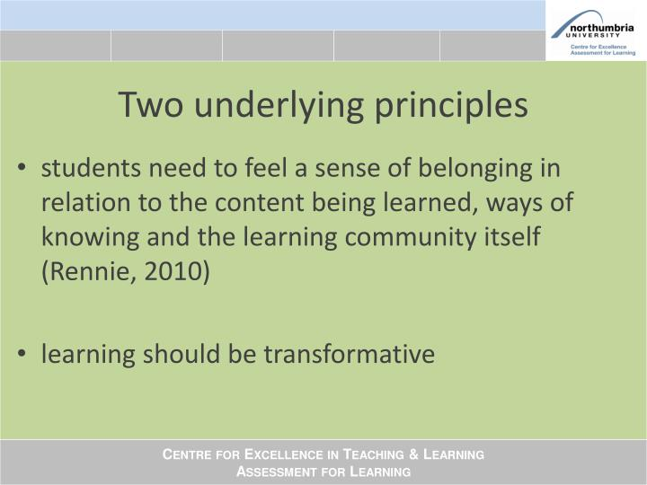 Two underlying principles