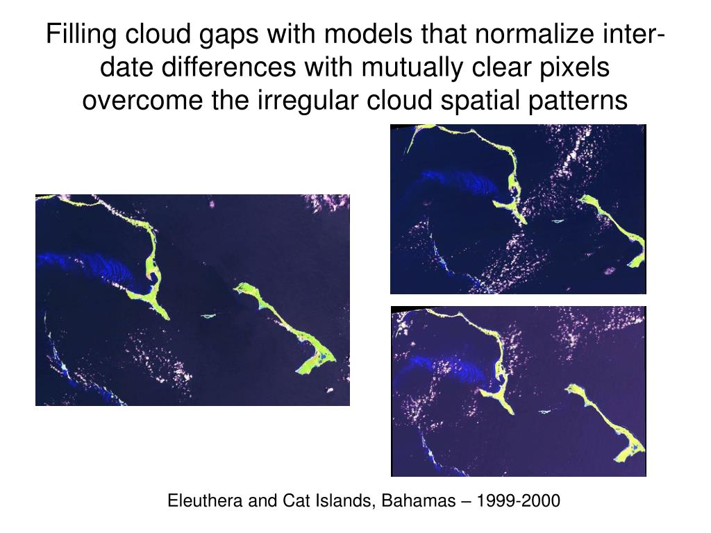 Filling cloud gaps with models that normalize inter-date differences with mutually clear pixels overcome the irregular cloud spatial patterns