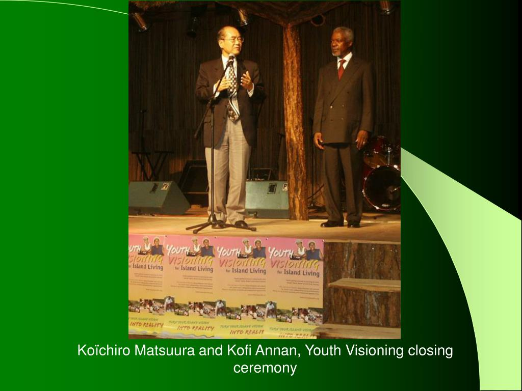 Koïchiro Matsuura and Kofi Annan, Youth Visioning closing ceremony