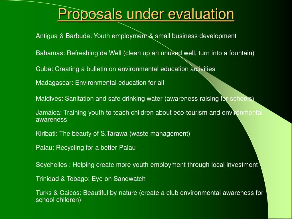 Proposals under evaluation