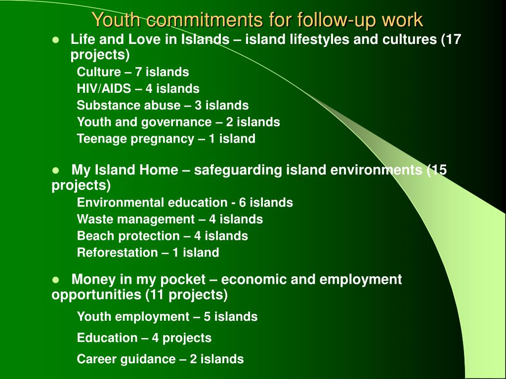 Youth commitments for follow-up work