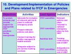 10 development implementation of policies and plans related to iycf in emergencies