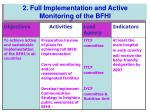 2 full implementation and active monitoring of the bfhi