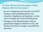 19 how did the arrival of people of other religions affect puritan power
