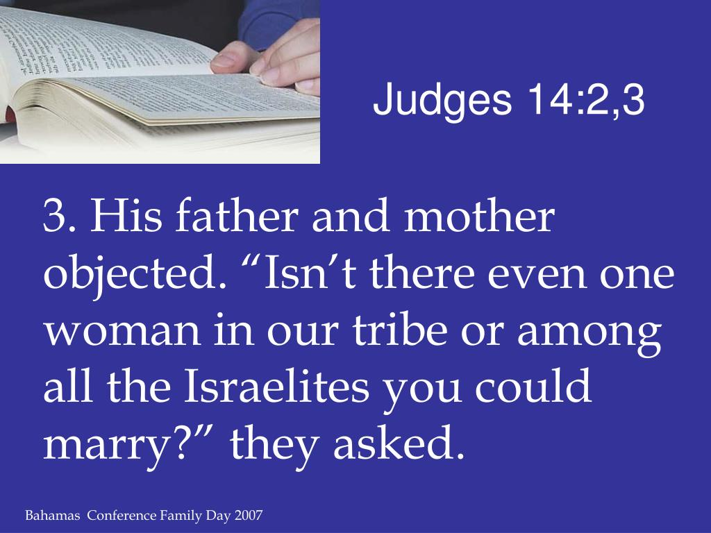 Judges 14:2,3