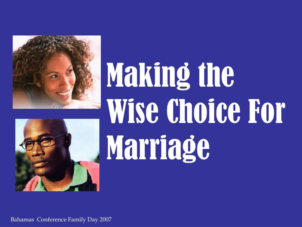 Making the Wise Choice For Marriage