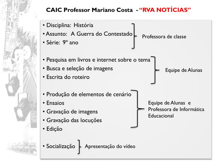 CAIC Professor Mariano Costa  -