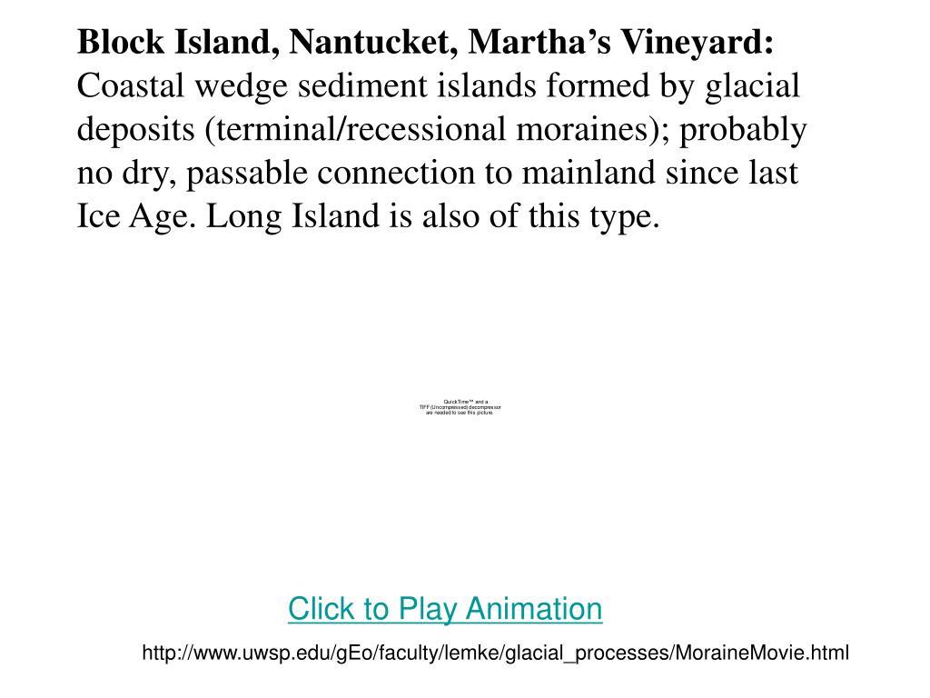 Block Island, Nantucket, Martha's Vineyard:
