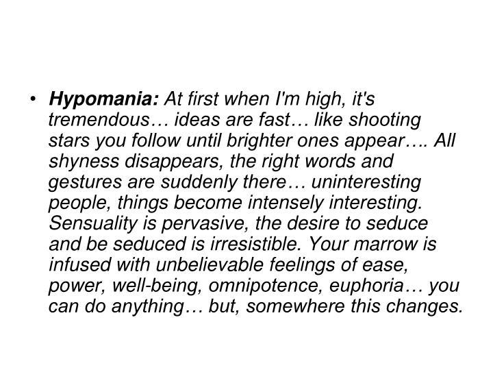 Hypomania:
