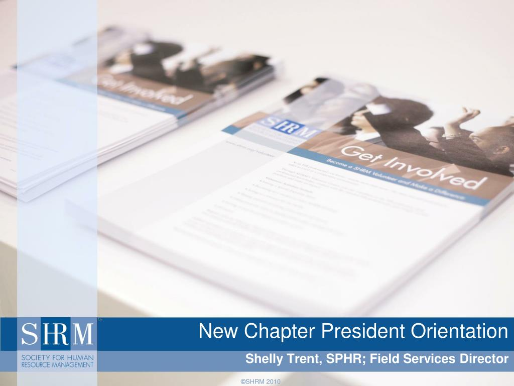 New Chapter President Orientation