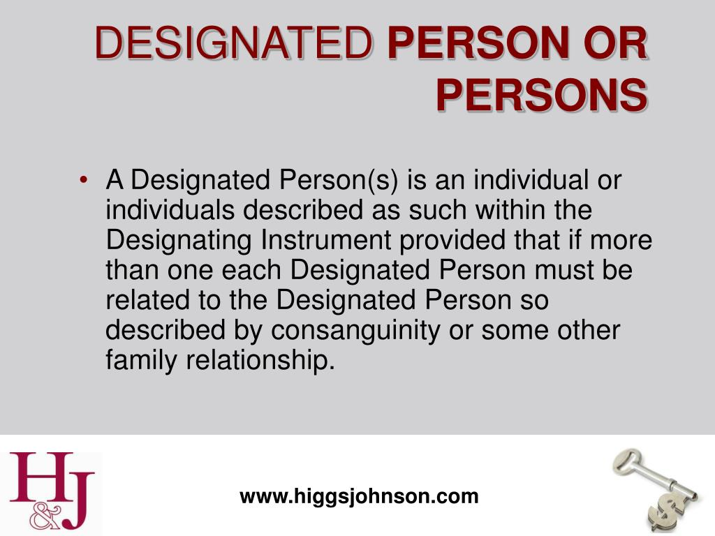 A Designated Person(s) is an individual or individuals described as such within the Designating Instrument provided that if more than one each Designated Person must be related to the Designated Person so described by consanguinity or some other family relationship.