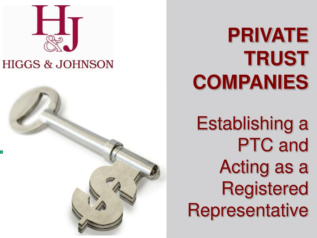 PRIVATE TRUST COMPANIES