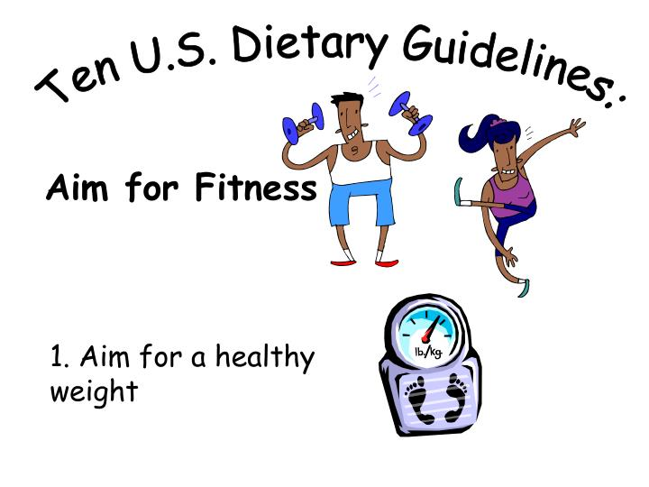Ten U.S. Dietary Guidelines: