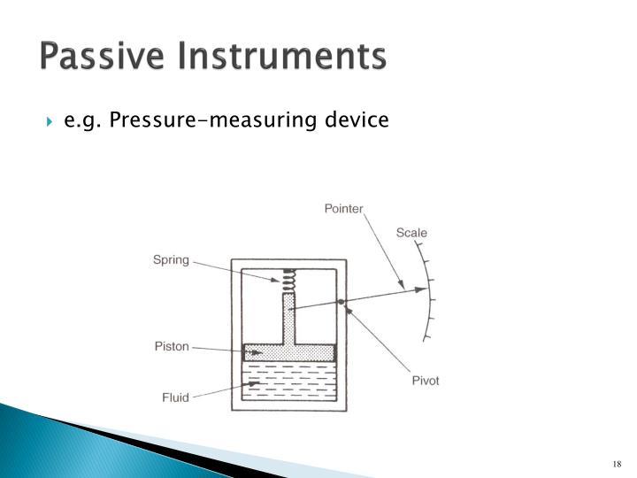 Passive Instruments