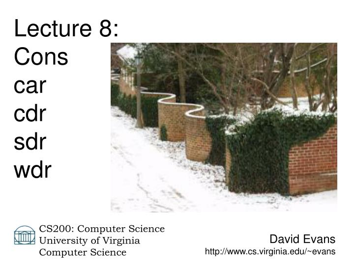 Lecture 8: Cons