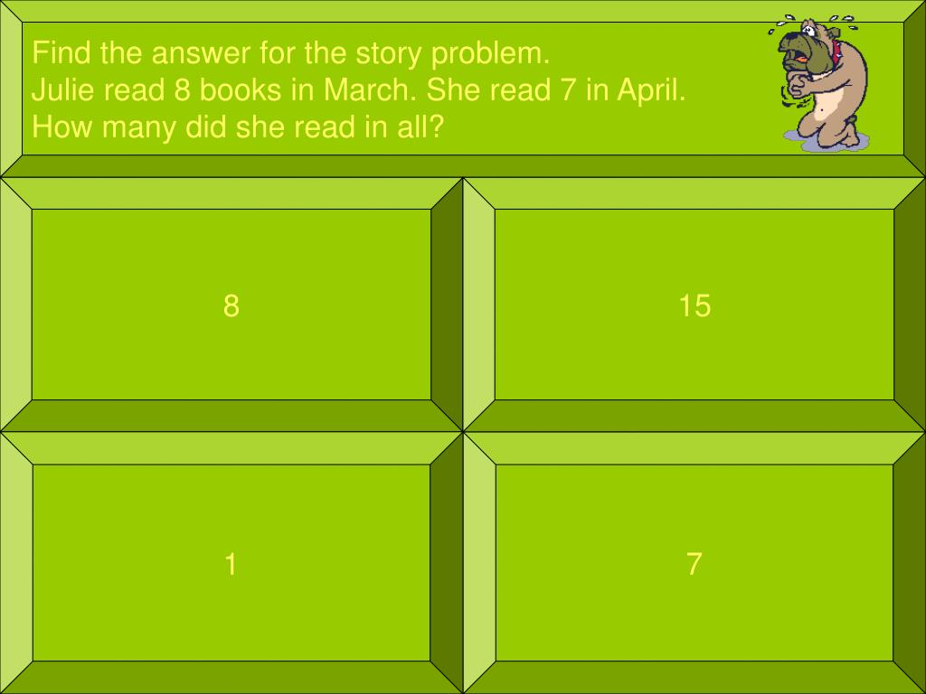 Find the answer for the story problem.