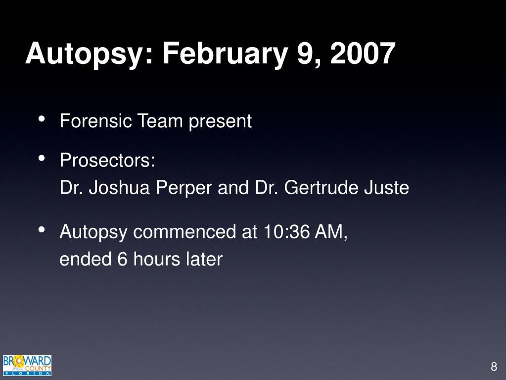 Autopsy: February 9, 2007