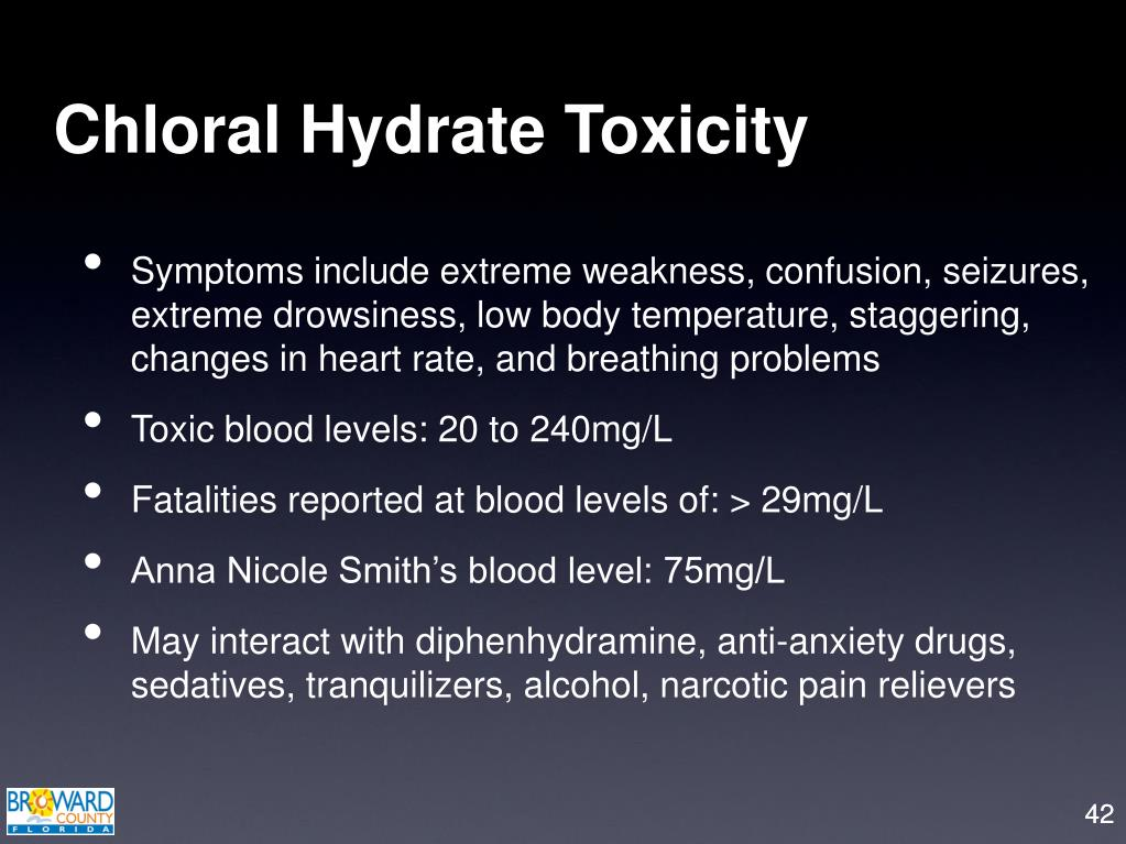 Chloral Hydrate Toxicity