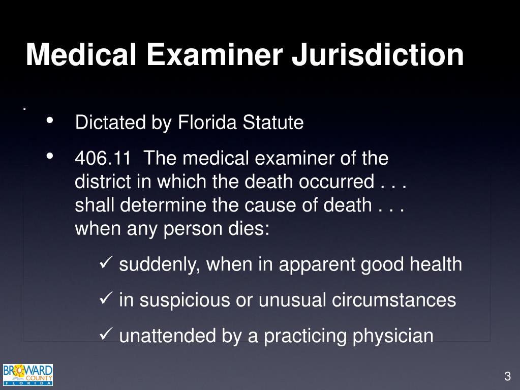 Medical Examiner Jurisdiction