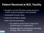 patient received at m e facility