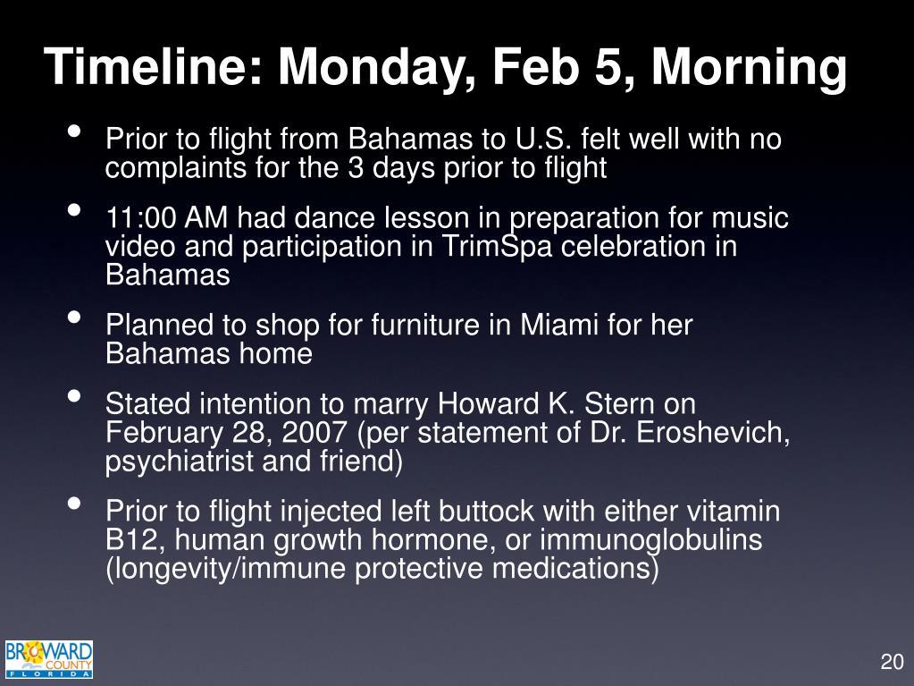 Timeline: Monday, Feb 5, Morning