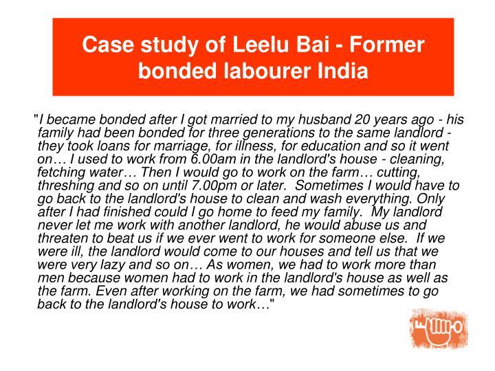 Case study of Leelu Bai - Former bonded labourer