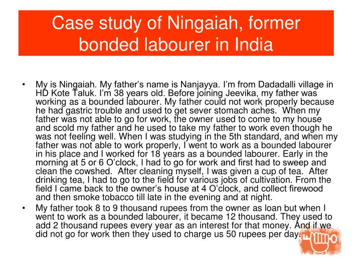 Case study of Ningaiah, former bonded labourer in India