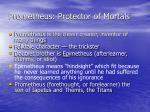 prometheus protector of mortals