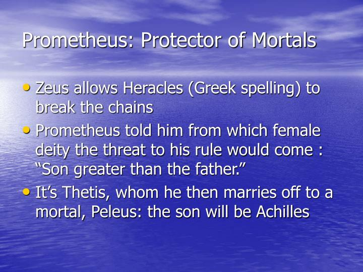Prometheus: Protector of Mortals