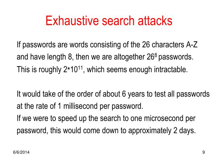 Exhaustive search attacks