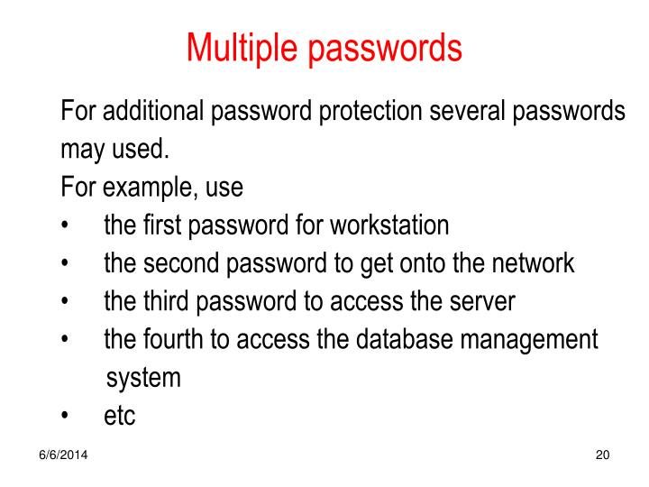 Multiple passwords