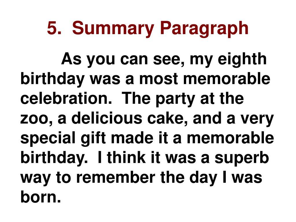 5.  Summary Paragraph